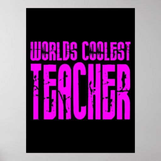Cool Pink Gifts 4 Teachers Worlds Coolest Teacher Poster