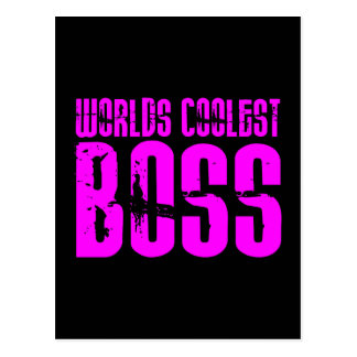 Cool Pink Gifts for Bosses Worlds Coolest Boss Post Cards