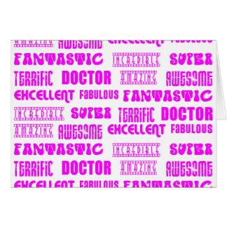 Cool Pink Modern Design 4 Doctors  Positive Words Greeting Card
