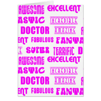 Cool Pink Modern Design 4 Doctors  Positive Words Card