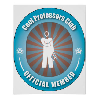 Cool Professors Club Poster