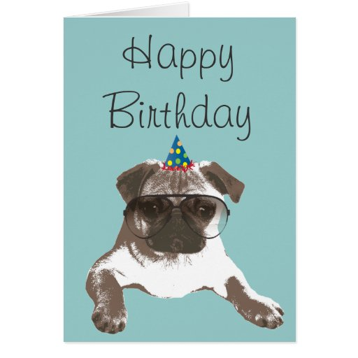 Cool Pug In Glasses Happy Birthday Card