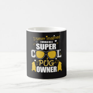Cool Pug Owner Coffee Mug