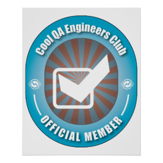 Cool QA Engineers Club Print