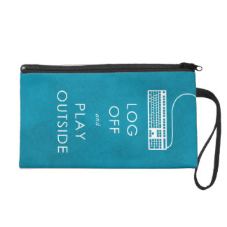 cool quote log off & play outside wristlet purses