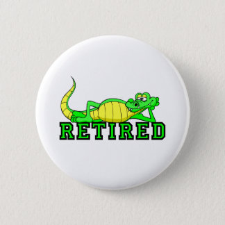 Cool retirement gator 6 cm round badge