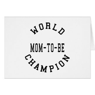 Cool Retro World Champion Mom to Be Card