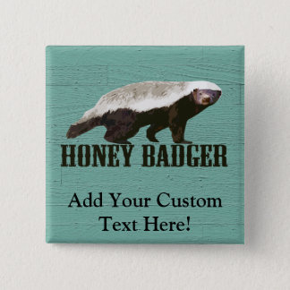 Cool Rustic Honey Badger 15 Cm Square Badge