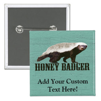 Cool Rustic Honey Badger 15 Cm Square Badge