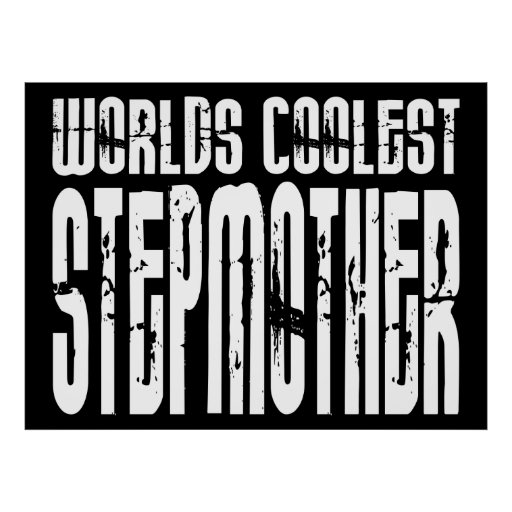 Cool Stepmoms Birthdays Parties Coolest Stepmother Poster