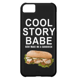 cool story babe iPhone 5C cover
