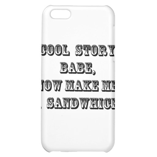 Cool story babe iPhone 5C covers
