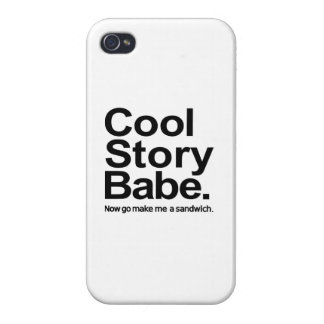 Cool story babe cover for iPhone 4