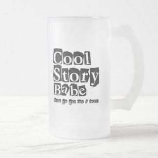 Cool story babe coffee mugs