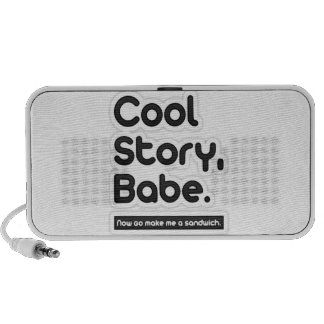 Cool Story Babe, Now Go Make Me a Sandwich Mini Speakers