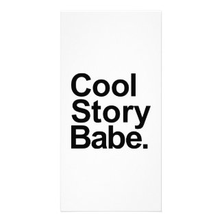 Cool story babe customized photo card