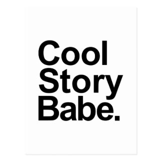 Cool story babe post card