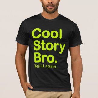 Cool Story Bro. American Apparel T-Shirt