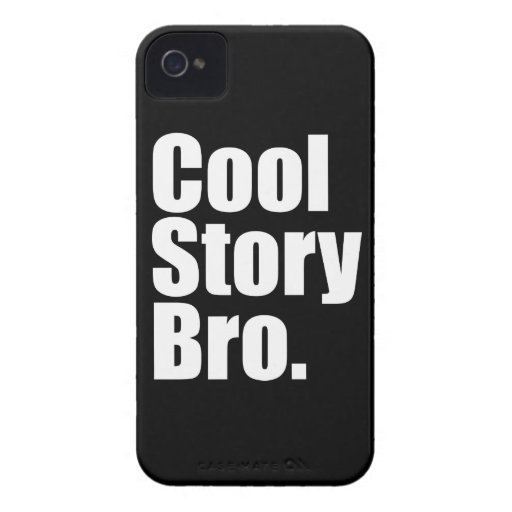 Cool Story Bro. Barely There™ iPhone 4 Cas iPhone 4 Covers