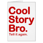 Cool Story Bro. Card