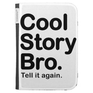 Cool Story Bro Kindle Case