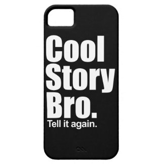 Cool Story Bro iPhone 5 Covers