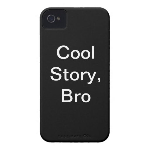 cool story bro iPhone 4 covers