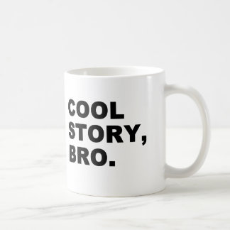 Cool Story Bro Coffee Mug
