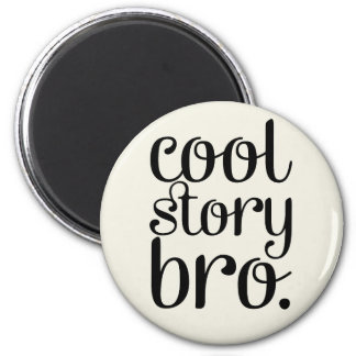 Cool Story Bro Cream Magnets