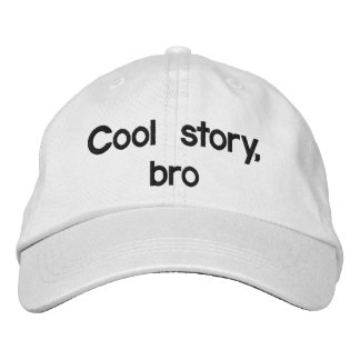 Cool story, bro embroidered hats