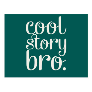 Cool Story Bro Green Postcard