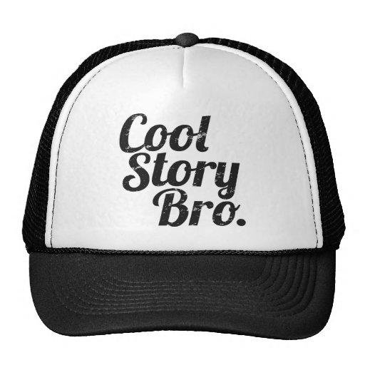 Cool Story Bro. Trucker Hats