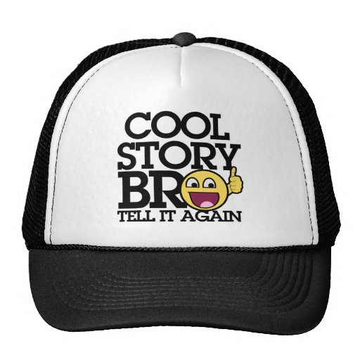 Cool Story bro Hats