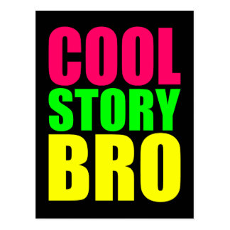 Cool Story Bro in Neon Style Colors Postcard