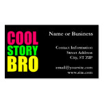 Cool Story Bro in Neon Style Colours Pack Of Standard Business Cards