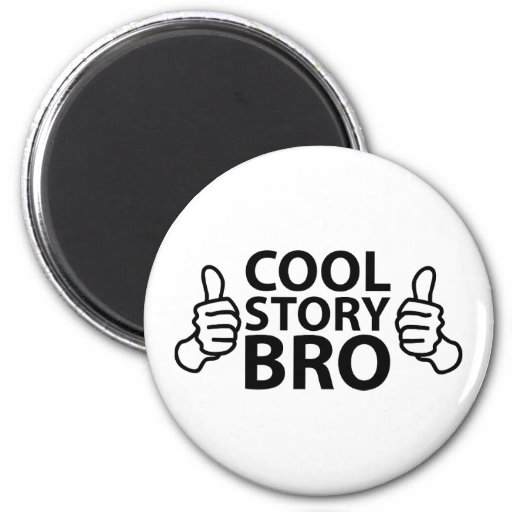 Cool Story Bro Internet Meme Refrigerator Magnets
