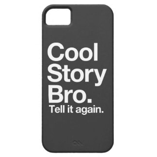 Cool Story Bro iPhone 5 Case
