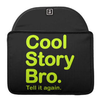 Cool Story Bro. Mac Pro Rickshaw Flap Sleeve MacBook Pro Sleeves