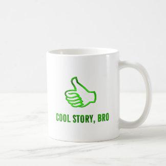 Cool Story, Bro! Mug