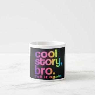 Cool Story Bro Espresso Mug