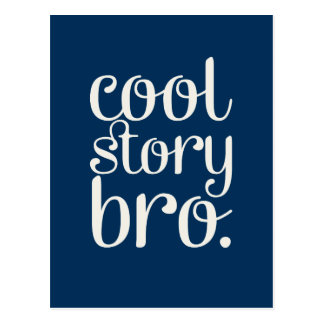 Cool Story Bro Navy Blue Post Card