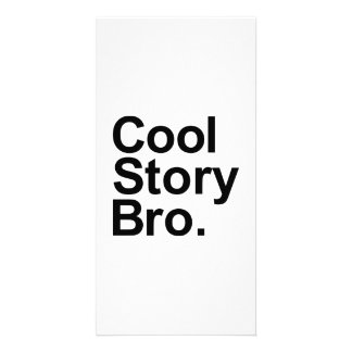 Cool story bro photo cards