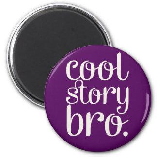 Cool Story Bro Purple 6 Cm Round Magnet
