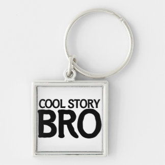 Cool story bro Silver-Colored square key ring