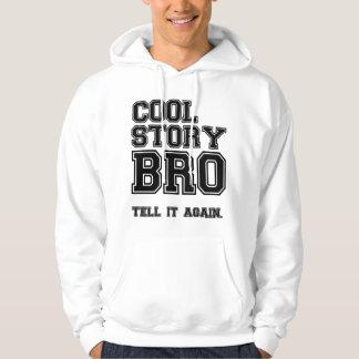 cool story bro sweatshirt hoodie