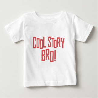 Cool Story Bro T Shirts
