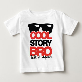 Cool Story Bro, Tell it Again - 2 Colour Baby T-Shirt