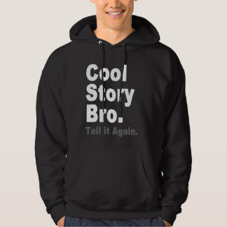 Cool Story Bro. Tell it Again. Funny Ladies Tee