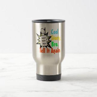 Cool Story Bro Tell It Again Gift Coffee Mug