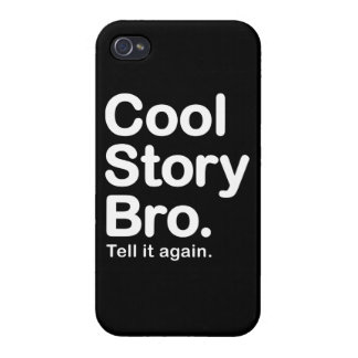 Cool Story Bro. Tell it Again iPhone 4/4S Cover